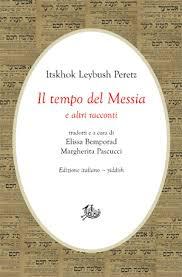 Il tempo del Messia e altri racconti