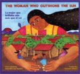 La mujer que brillaba aún más que el sol / The Woman Who Outshone the Sun
