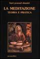 La meditazione: teoria e pratica