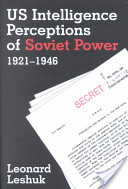 Us Intelligence Perceptions of Soviet Power 1921-1946