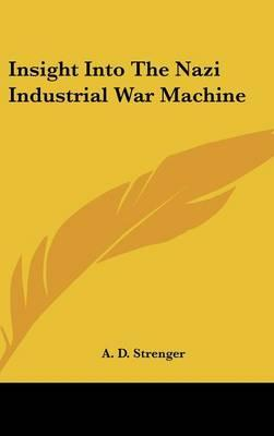 Insight Into the Nazi Industrial War Machine