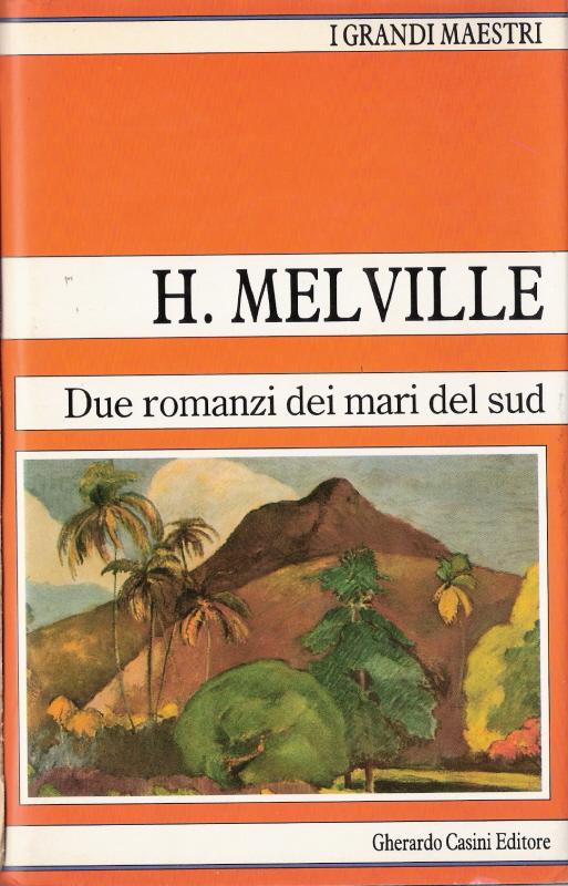 Due romanzi dei mari...