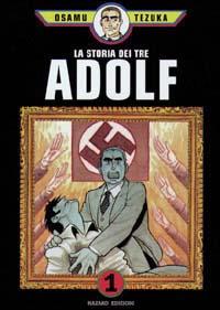 La storia dei tre Adolf vol. 1