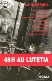 48h au Lutetia