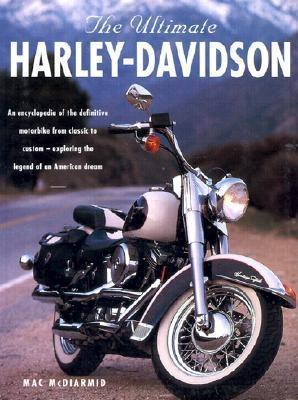 The Ultimate Harley-Davidson