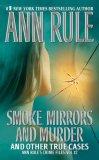 Smoke, Mirrors, and ...