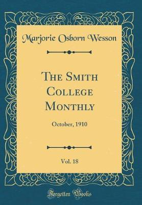 The Smith College Monthly, Vol. 18