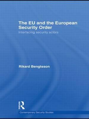 The EU and the European Security Order