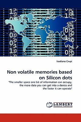 Non volatile memories based on Silicon dots