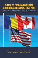Salute to the Romanian Jews in America and Canada, 1850-2010