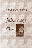 John Cage As--