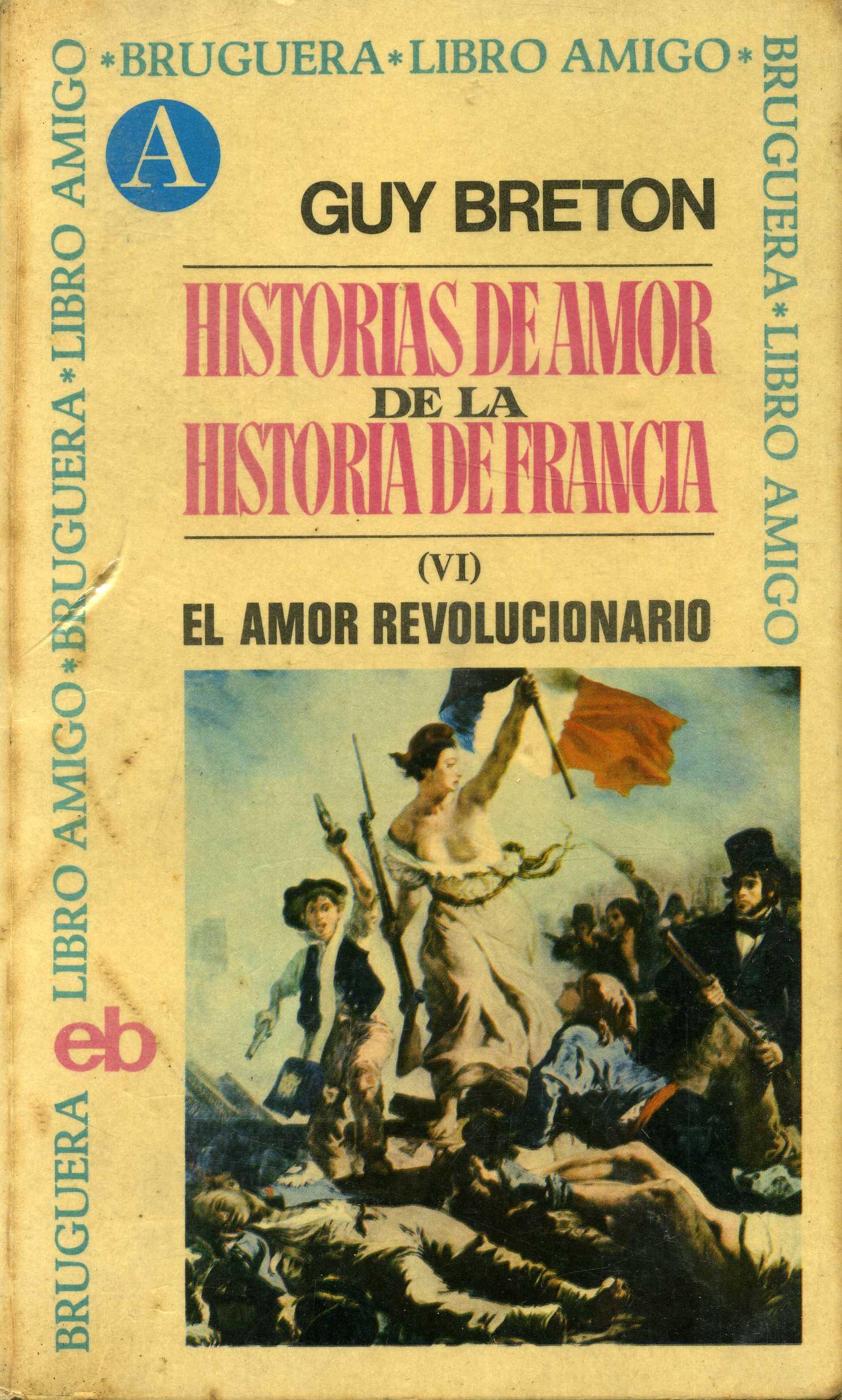 Historias de amor de la historia de Francia VI