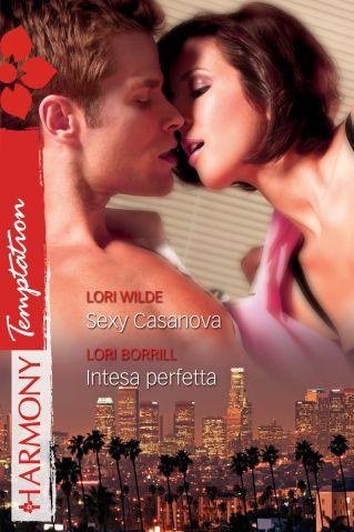 Sexy Casanova - Intesa perfetta