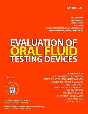 Evaluation of Oral Fluid Testing Devices