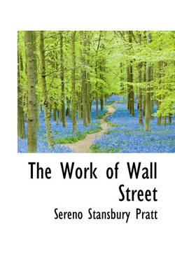 The Work of Wall Street