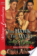 The Hawk, the Wolf, and the Dom [Shape-Shifter Clinic 6] (Siren Publishing Ménage Everlasting)