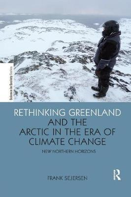 Rethinking Greenland and the Arctic in the Era of Climate Change