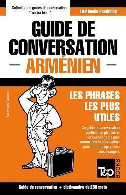 Guide de conversation Français-Arménien et mini dictionnaire de 250 mots