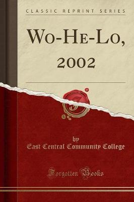 Wo-He-Lo, 2002 (Classic Reprint)
