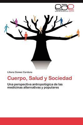 Cuerpo, Salud y Sociedad