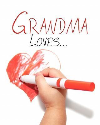 Grandma Loves...