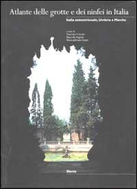 Atlante delle grotte e dei ninfei in Italia