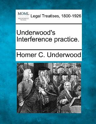 Underwood's Interference Practice.