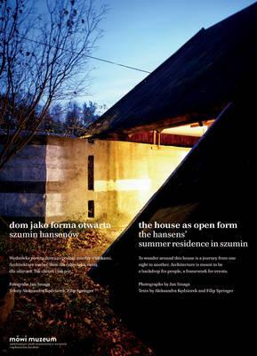 Dom Jako Forma Otwarta / The House As Open Form