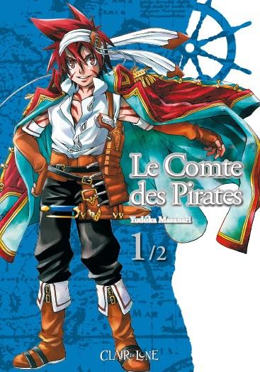 Le comte des pirates, Tome 1