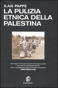 La pulizia etnica della Palestina