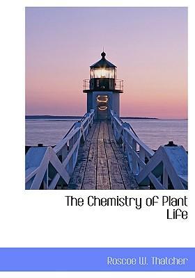 Chemistry of Plant Life