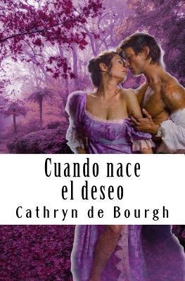 Cuando nace el deseo/ When the desire is born