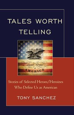 Tales Worth Telling