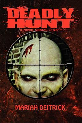 Deadly Hunt