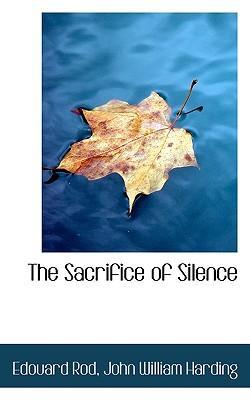 The Sacrifice of Sil...