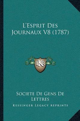 La Acentsacentsa A-Acentsa Acentsesprit Des Journaux V8 (1787)