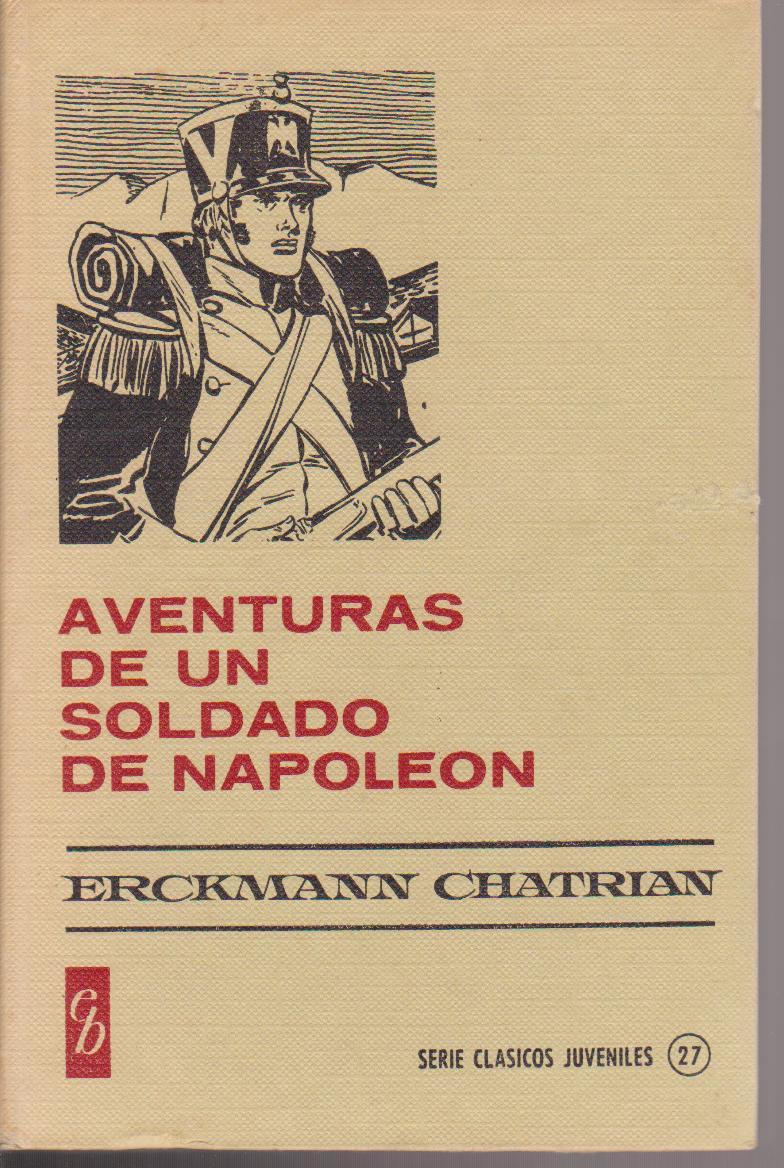 Aventuras de un soldado de Napoleón