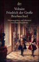 Voltaire - Friedrich...