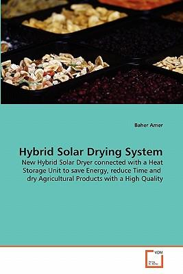 Hybrid Solar Drying System