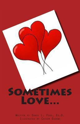 Sometimes Love...