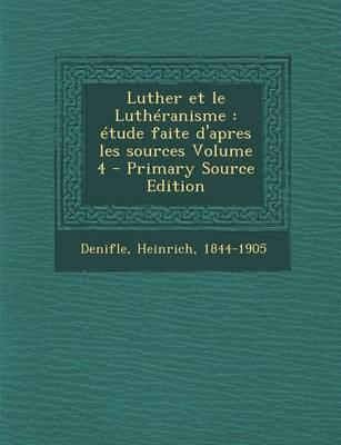 Luther Et Le Lutheranisme