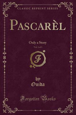 Pascarèl, Vol. 1 of 3