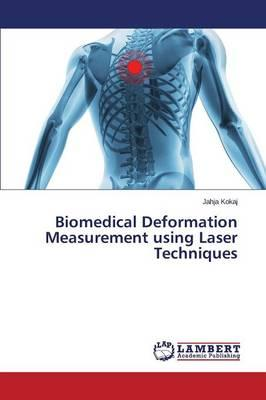 Biomedical Deformation Measurement using Laser Techniques