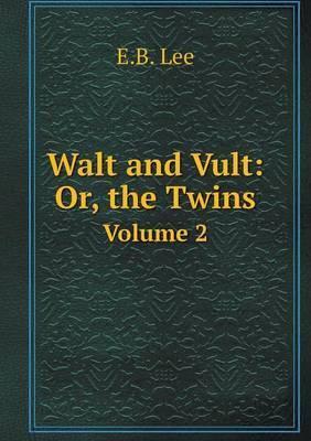 Walt and Vult