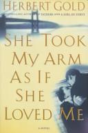 She Took My Arm As I...