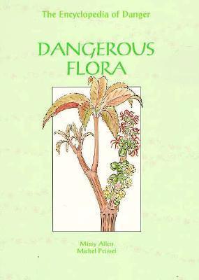 Dangerous Flora