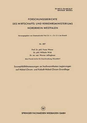 Suszeptibilitätsmessungen an Hochwarmfesten Legierungen Auf Nickel-chrom- Und Kobalt-nickel-chrom-grundlage