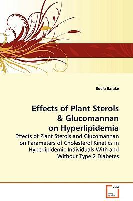 Effects of Plant Sterols & Glucomannan on Hyperlipidemia