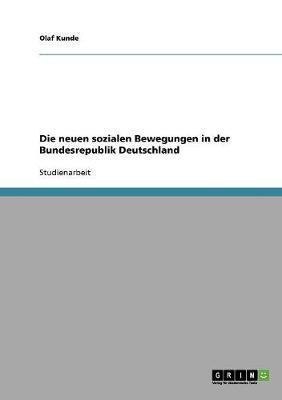 Die neuen sozialen Bewegungen in der Bundesrepublik Deutschland