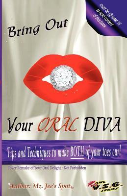 Bring Out Your ORAL Diva